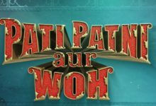 Pati Patni Aur Woh Official Trailer